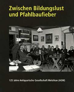Buch Zwischen Bildungslust und Pfahlbaufieber